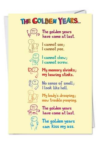 Golden Years Unique Humorous Birthday Paper Card Nobleworks