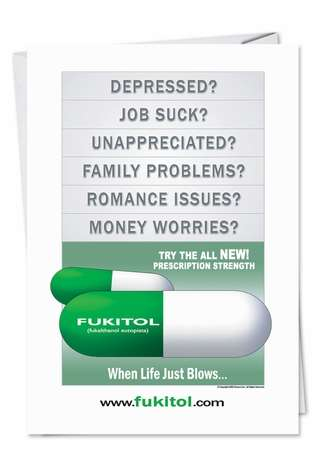 Pills, Drugs, Medicine, Hospitals Fukitol: Humor Birthday Card Humor Pic Blank Paper Card Nobleworks