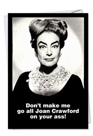 Joan Crawford Inappropriate Humor Birthday Greeting Card Nobleworks