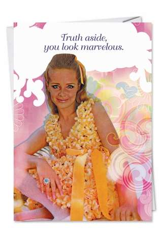 You Look Marvelous Adult Humorous Birthday Greeting Card