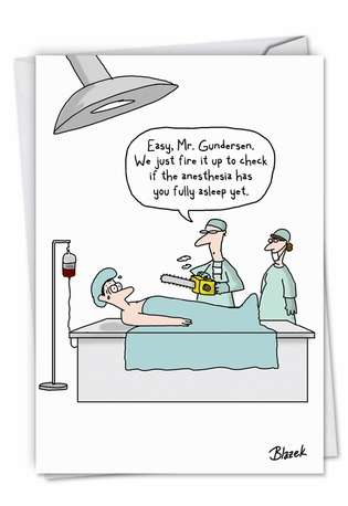 Chainsaw Anesthesia Get Well Paper Card By Nobleworks