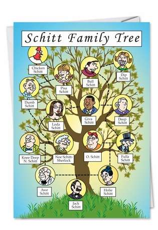 Dipshit Schitt Family Tree (Blank) Fun Picture Not Greeted Greeting Card Nobleworks