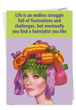 Perm, Weave, Girl Problems, Beauty Shop Hair Stylist Humor Photo All Occasions Card Nobleworks