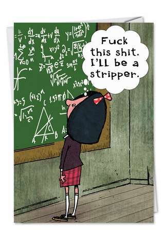 Math Ill Be A Stripper (Blank) Funny Image Not Greeted Greeting Card Nobleworks