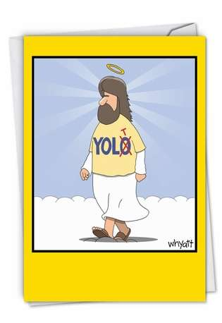Jesus Yolt Funny Pictureture Birthday Greeting Card Nobleworks