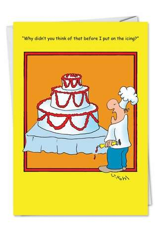 Before I Put On Icing Unique Inappropriate Humor Birthday Card ...: www.nobleworkscards.com/4692-before-i-put-on-icing-funny-cartoons...