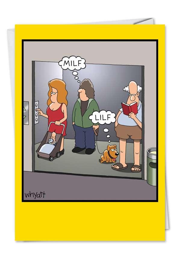 Tim Whyatt Leg Humping, Dog Jokes, Cougar Jokes, Mother Jokes,  Lilf Funny Picture Birthday Card Nobleworks