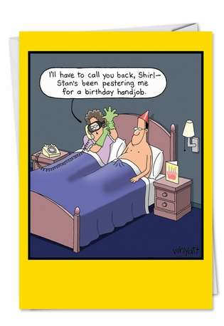 Tim Whyatt Sexual Favors, Penis Jokes, Sex Jokes, Couple Humor, Married Life Birthday Hand Job Fun Picture Birthday Greeting Card Nobleworks