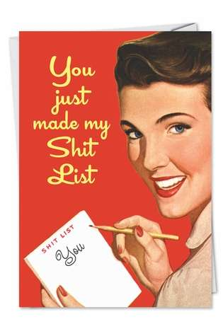 My Shit List Adult Humor Birthday Greeting Card Nobleworks