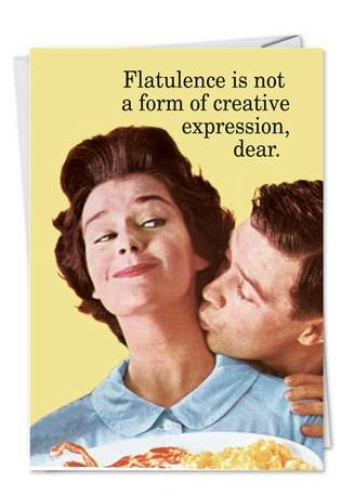Flatulence And Creative Expression Funny All Occasions Card Nobleworks