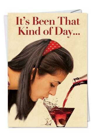 Drinking Bad Day Blank Hilarious Photo All Occasions Paper Card Nobleworks