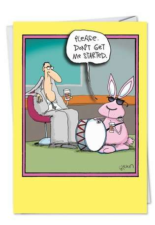 Don't Get Me Started Get Energized Funny Easter Card