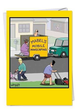 Mobile Manscaping Humor Image Birthday Card Nobleworks