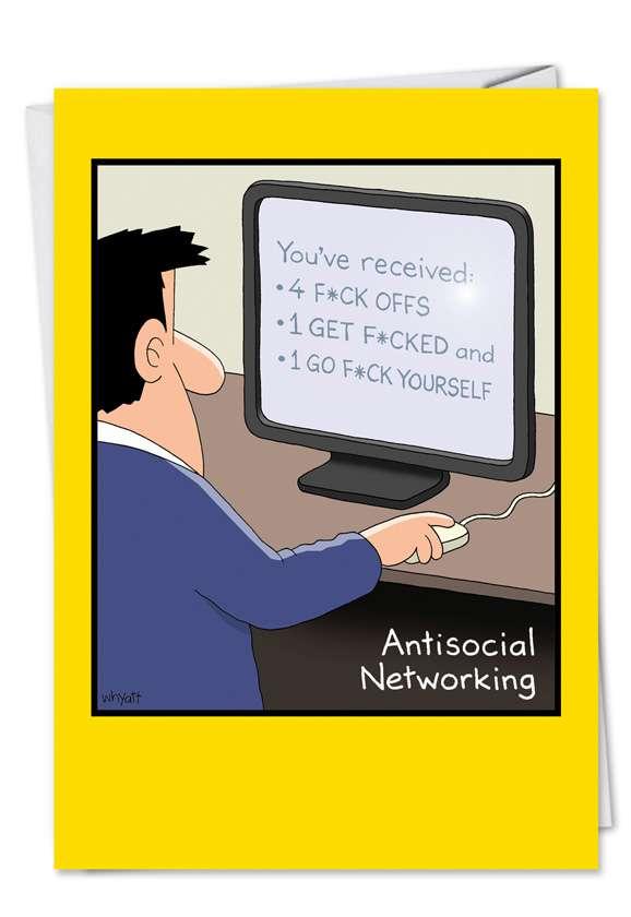 Tim Whyatt Antisocial Networking Adult Funny Birthday Card Nobleworks