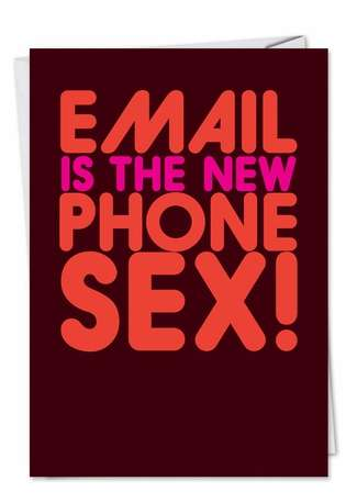 Email Phone Sex Adult Humor Birthday Greeting Card