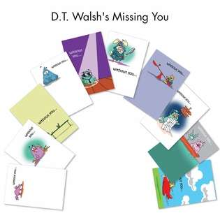 D.T. Walsh's Missing You Miss You Greeting Card By Nobleworks