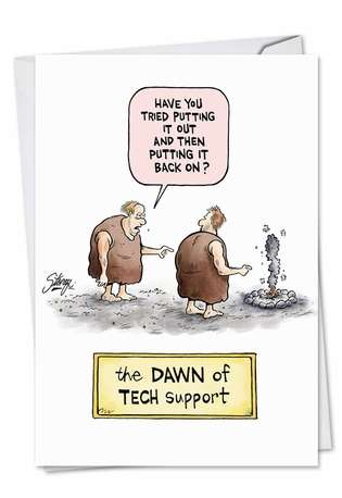 Dawn Of Tech Support Birthday Card By Nobleworks